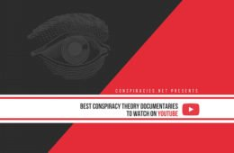 Best Conspiracy Theory Documentaries on YouTube